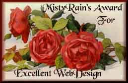 MistyRain's Excellence in Web Design Award: Linked To Her Web Site